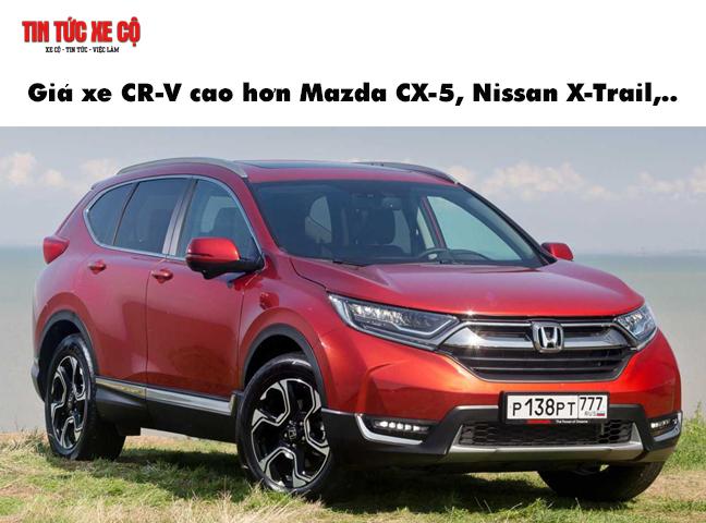 Giá xe CRV cao hơn Mazda CX-5, Nissan X Trail