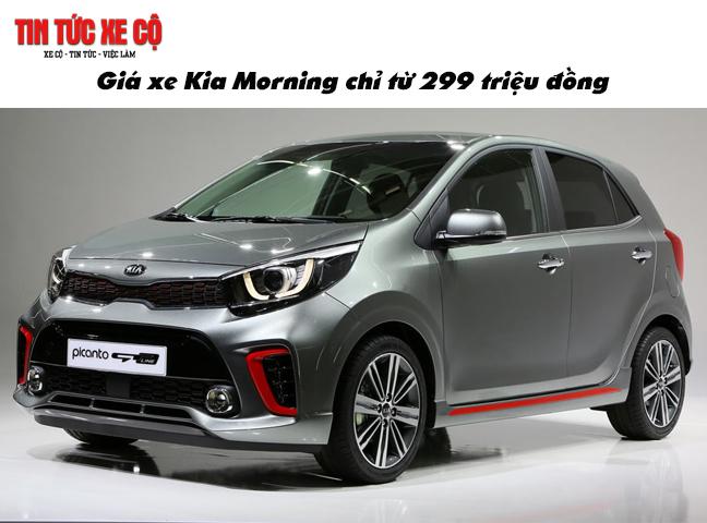 Giá xe Kia Morning chỉ từ 299 triệu đồng