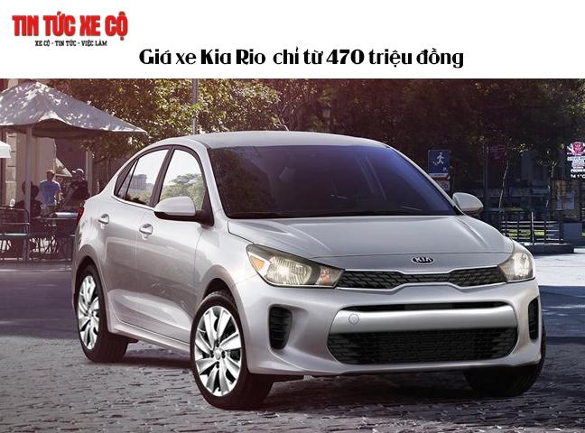 Giá xe Kia Rio chỉ từ 470 triệu đồng