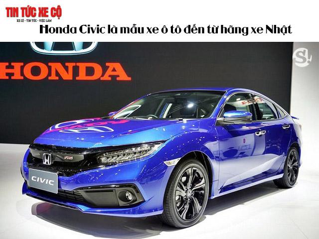 Honda Civic là mẫu xe ô tô đến từ hãng xe Nhật